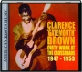 "CLARENCE ""GATEMOUTH"" BROWN: Dirty Work at the Crossroads 1947-1953 - Thumb 1"
