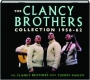 THE CLANCY BROTHERS COLLECTION 1956-62 - Thumb 1