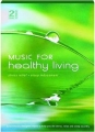 MUSIC FOR HEALTHY LIVING - Thumb 1