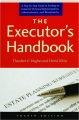 THE EXECUTOR'S HANDBOOK, FOURTH EDITION: A Step-by-Step Guide to Settling an Estate for Personal Representatives, Administrators, and Beneficiaries - Thumb 1
