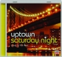 UPTOWN SATURDAY NIGHT: Jump to the Beat - Thumb 1