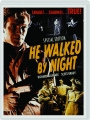 HE WALKED BY NIGHT - Thumb 1
