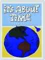 IT'S ABOUT TIME: The Complete Series - Thumb 1
