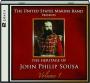THE HERITAGE OF JOHN PHILIP SOUSA, VOLUME 1 - Thumb 1