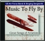 MUSIC TO FLY BY: Great Songs of Aviation - Thumb 1