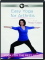 EASY YOGA FOR ARTHRITIS: Yoga for the Rest of Us - Thumb 1