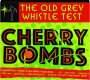 THE OLD GREY WHISTLE TEST: Cherry Bombs - Thumb 1