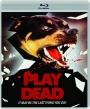 PLAY DEAD - Thumb 1