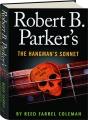 ROBERT B. PARKER'S THE HANGMAN'S SONNET - Thumb 1