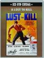 A LUST TO KILL - Thumb 1
