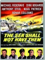 THE SEA SHALL NOT HAVE THEM - Thumb 1