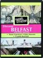 DISCOVER BELFAST, NORTHERN IRELAND: Travel Thru History - Thumb 1