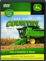 JOHN DEERE COUNTRY, PART 1: How a Combine Is Made - Thumb 1