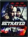 BETRAYED - Thumb 1