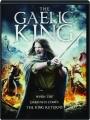 THE GAELIC KING - Thumb 1