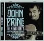 JOHN PRINE: Talking Dirty - Thumb 1