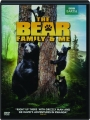 THE BEAR FAMILY AND ME - Thumb 1
