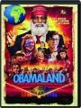 OBAMALAND - Thumb 1