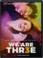 WE ARE THR3E - Thumb 1