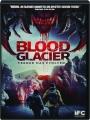 BLOOD GLACIER - Thumb 1