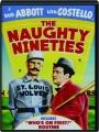 THE NAUGHTY NINETIES - Thumb 1