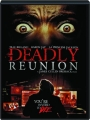 DEADLY REUNION - Thumb 1