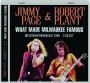 JIMMY PAGE & ROBERT PLANT: What Made Milwaukee Famous - Thumb 1