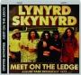 LYNYRD SKYNYRD: Meet on the Ledge - Thumb 1