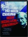 NOAM CHOMSKY ON THE WORLD: The Chomsky Sessions - Thumb 1