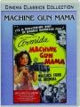 MACHINE GUN MAMA - Thumb 1