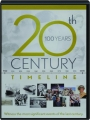 20TH CENTURY TIMELINE: 100 Years - Thumb 1