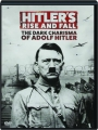 HITLER'S RISE AND FALL: The Dark Charisma of Adolf Hitler - Thumb 1