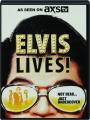 ELVIS LIVES! - Thumb 1