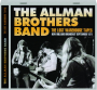 THE ALLMAN BROTHERS BAND: The Lost Warehouse Tapes - Thumb 1