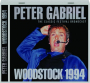 PETER GABRIEL: Woodstock 1994 - Thumb 1