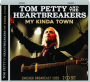 TOM PETTY AND THE HEARTBREAKERS: My Kinda Town - Thumb 1