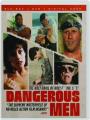 DANGEROUS MEN - Thumb 1