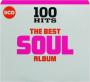 THE BEST SOUL ALBUM: 100 Hits - Thumb 1