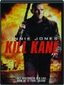 KILL KANE - Thumb 1