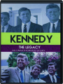 KENNEDY, THE LEGACY: An Unauthorized Story - Thumb 1