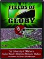 FIELDS OF GLORY: The University of Oklahoma--Gaylord Family, Oklahoma Memorial Stadium - Thumb 1
