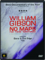 WILLIAM GIBSON: No Maps for These Territories - Thumb 1