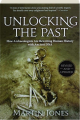 UNLOCKING THE PAST, REVISED: How Archaeologists Are Rewriting Human History with Ancient DNA - Thumb 1
