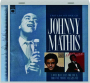 JOHNNY MATHIS: I Only Have Eyes for You / Hold Me, Thrill Me, Kiss Me - Thumb 1