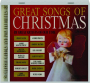 GREAT SONGS OF CHRISTMAS: Classic Carols and Pop Favorites - Thumb 1
