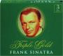 FRANK SINATRA: Triple Gold - Thumb 1