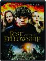 RISE OF THE FELLOWSHIP - Thumb 1