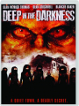 DEEP IN THE DARKNESS - Thumb 1