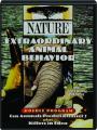 EXTRAORDINARY ANIMAL BEHAVIOR: NATURE - Thumb 1