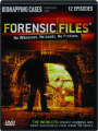 FORENSIC FILES: Kidnapping Cases - Thumb 1
